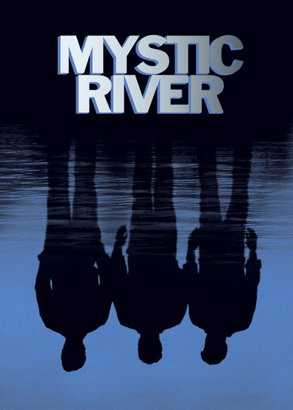 MYSTIC RIVER Verfügbar ab 23.3