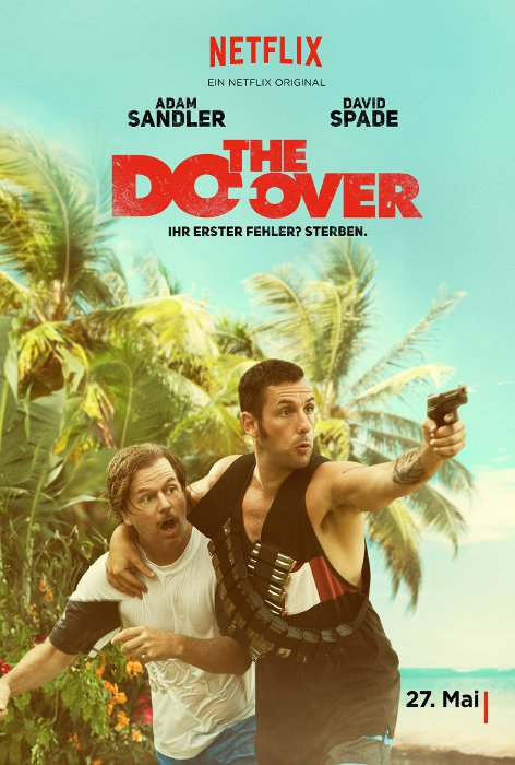 Adam Sandler in THE DO-OVER - ab 27. Mai 2016 © Netflix