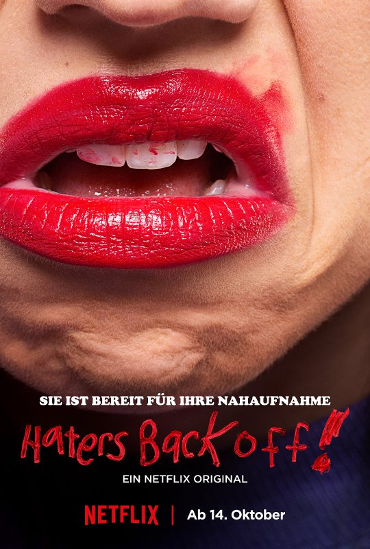 """Haters Back Off!"" © Netflix"